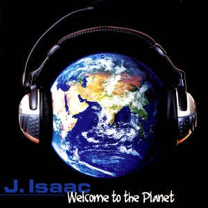 [수입] J. Isaac - Welcome To The Planet
