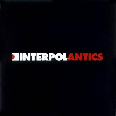 Interpol / Antics