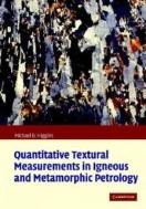 Quantitative Textural Measurements in Igneous and Metamorphic Petrology (ISBN : 9780521847827)
