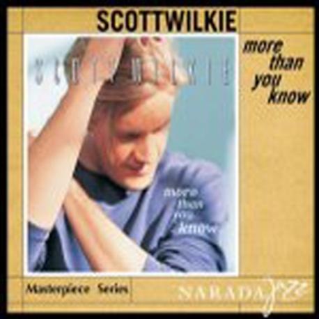 Scott Wilkie - More Than You Know (Narada Jazz Masterpiece Series)