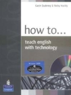How to Teach English with Techonology (CD-Rom)