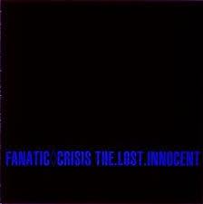 [일본반] Fanatic◇Crisis (파나틱◇크라이시스) - The.Lost.Innocent