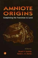 Amniote Origins : Completing the Transition to Land (ISBN : 9780126764604)