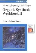 Organic synthesis workbook II
