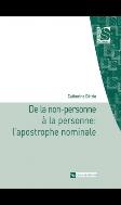 De la non-personne a la personne : l'apostrophe nominale (Science du langage)  (ISBN : 9782271064875)