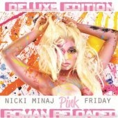 Nicki Minaj / Pink Friday... Roman Reloaded (Deluxe Edition)