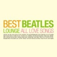 [미개봉] V.A. / Best Beatles Lounge: All Love Songs