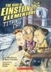 Einstein Elementary Chapter Book