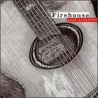 Firehouse / Good Acoustics (B)