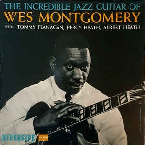 [일본반] Wes Montgomery - The Incredible Jazz Guitar Of Wes Montgomery