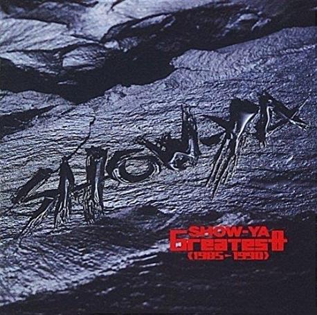 SHOW-YA - Greatest 1985-1990