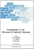 Perspectives in the Structure of Hadronic Systems (ISBN : 9780306447396)