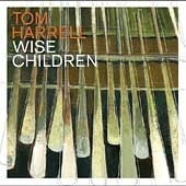 Tom Harrell / Wise Children (수입)