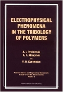 Electrophysical Phenomena in the Tribology of Polymers (ISBN : 9789056995775)