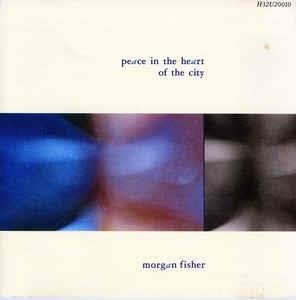 [일본반] Morgan Fisher - Peace In The Heart Of The City
