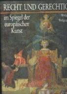 Recht und Gerechtigkeit im Spiegel der europ?ischen Kunst (German) Hardcover