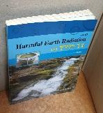 HARMFUL EARTH RADIATION(수맥) 그리고 현대인의 건강 =책머리 희미한 점얼룩/내부테두리 연한 변색외 깨끗/실사진입니다