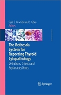 The Bethesda System for Reporting Thyroid Cytopathology : Definitions, Criteria and Explanatory Notes   (ISBN : 9780387876658)