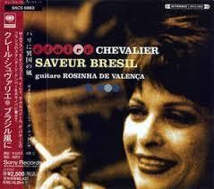 [일본반] Claire Chevalier - Saveur Bresil