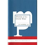 Poets of the Civil War (American Poets Project)