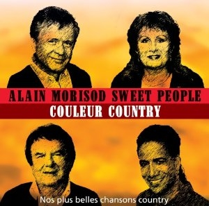 Sweet People (& Alain Morisod) - Couleur Country