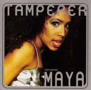 Tamperer Featuring Maya ?/ Fabulous