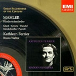 Mahler: Kindertotenlieder / Gluck / Greene / Handel / Mendelssohn / Purcell (Great Recordings of the Century) Bruno Walter