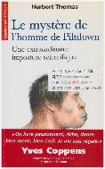 [불어원서 교양과학] Le mystere de l'homme de Piltdown : Une extraordinnaire imposture scientifique (필트다운)
