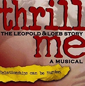 O.S.T. / Thrill Me - The Leopold & Loeb Story (A Musical) (수입)