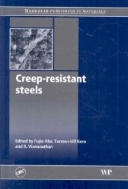 Creep-Resistant Steels (ISBN : 9781845691783 = 9781420070880)