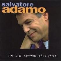 아다모 (Salvatore Adamo) - LA VIE COMME ELLE PASSE [수입 / 미개봉] * Life As It Goes