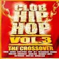 V.A. / Club Hip Hop Vol.3: The Crossover