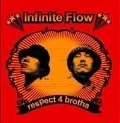 인피니트 플로우 (Infinite Flow) / Respect 4 Brotha