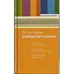 Gut schreiben, treffend formulieren (Hardcover)