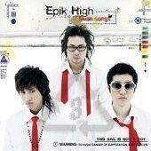에픽 하이 (Epik High) / 3집 - Swan Songs