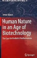 Human Nature in an Age of Biotechnology
