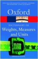 A Dictionary of Weights, Measures, and Units #