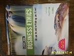 CENGAGE / 11판 BUSINESS ETHICS Ethical Decision Making and Cases / FERRELL 외 외 -사진. 상세란참조