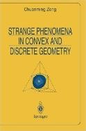 Strange Phenomena in Convex and Discrete Geometry  (ISBN : 9780387947341)