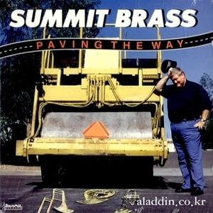[미개봉] Summit Brass / 섬미트 브라스 : 파빙 더 웨이(수입/DCD171)