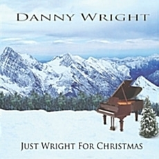 Danny Wright / Just Wright For Christmas (Digipack/수입)
