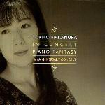 Yuriko Nakamura / In Concert - Piano Fantasy