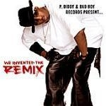 [중고] P.Diddy / P.Diddy & Bad Boy Records Present...We Invented The Remix (수입)