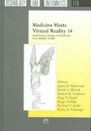 Medicine Meets Virtual Reality 14 - Accelerating Change in Healthcare : Next Medical Toolkit (ISBN : 9781586035839)