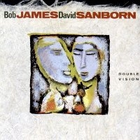 Bob James, David Sanborn / Double Vision (수입)