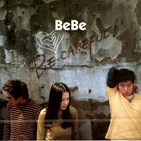 [미개봉] 베베 (Bebe) - Be Careful!