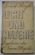 Louis de Broglie: Licht und Materie