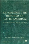 Reforming the Reforms in Latin America : Macroeconomics, Trade, Finance   (ISBN : 9781349627295)