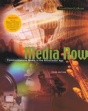 Media Now: Communication in the Information Age (3rd, Paperback)