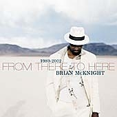 Brian Mcknight / From There To Here : 1989-2002